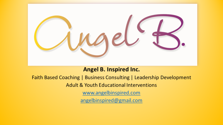 Angel B Inspired Inc Coaching 2